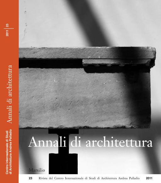 Annali di architettura, Vicenza, nº 23, 2011