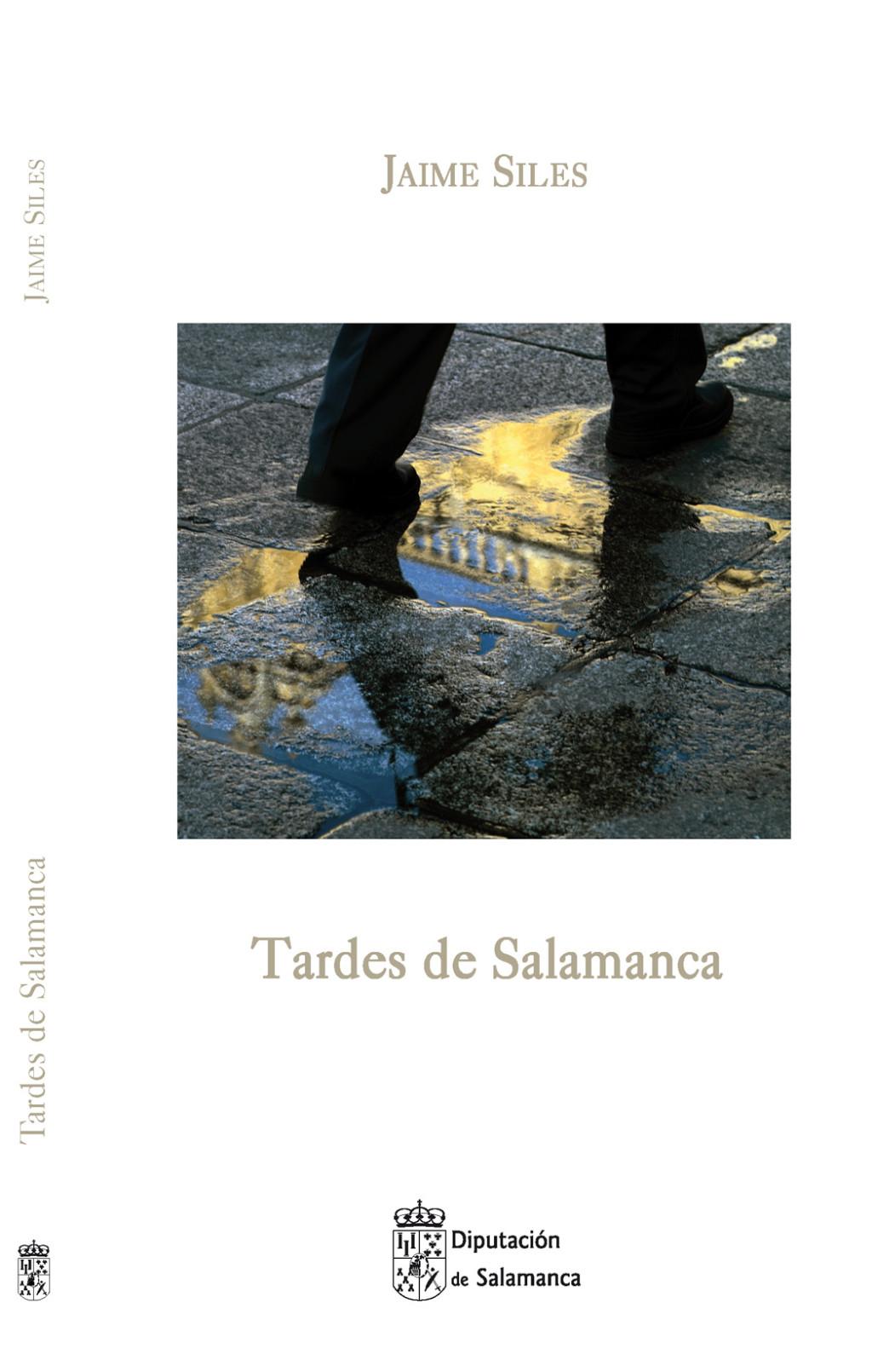 Cubierta del libro de Jaime Siles, Tardes de Salamanca (Salamanca, 2014)