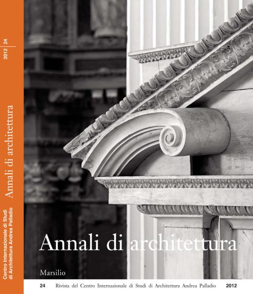 Annali di architettura, Vicenza, nº 24, 2012
