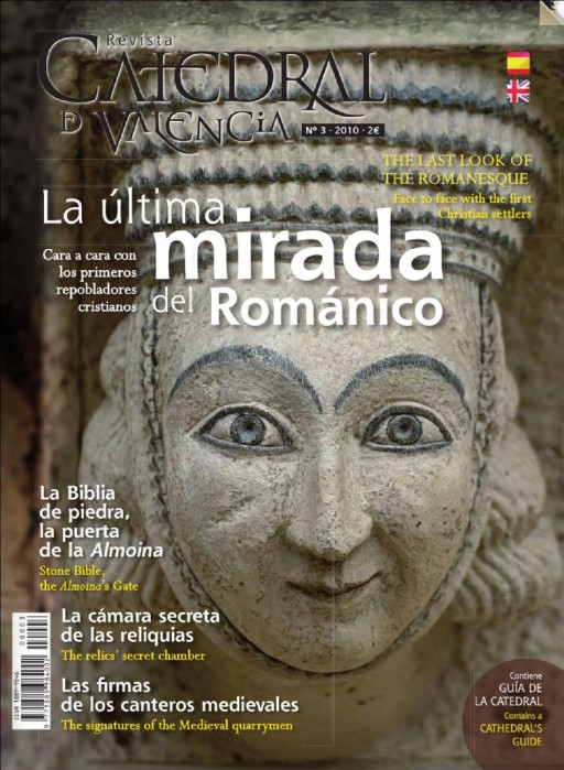 """La última mirada del Románico"", Revista Catedral de Valencia, nº 3, 2010"