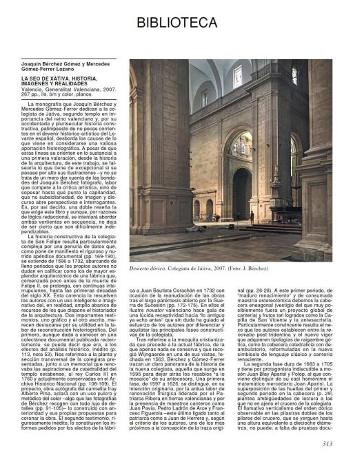 Goya. Revista de Arte, recensión del libro La Seo de Xàtiva, núm. 319-320, Madrid, 2007.
