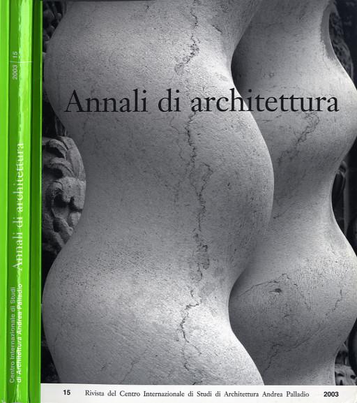 Annali di architettura, Vicenza, nº 15, 2003