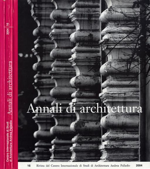 Annali di architettura, Vicenza, nº 16, 2004