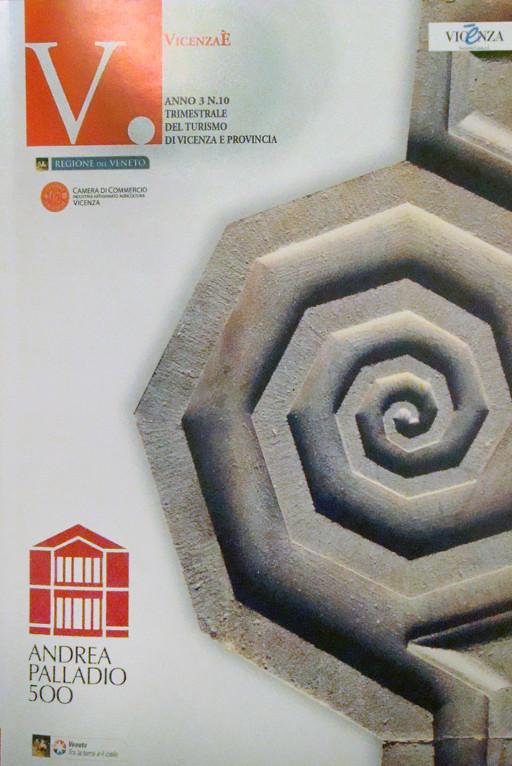 Revista V. VicenzaÈ, conmemorativa de Andrea Palladio 500 (Anno 3, N. 10 trimestrale del Turismo di Vicenza e Provincia)